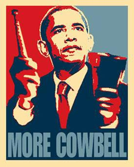 More Cowbell Obama